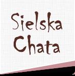 Sielska Chata